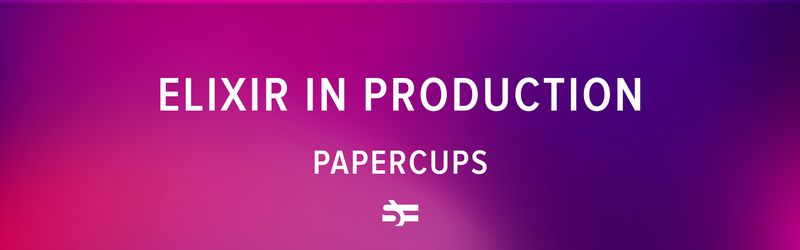 Elixir in Production: Papercups