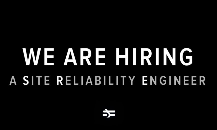 We Are Hiring a Site Reliability Engineer