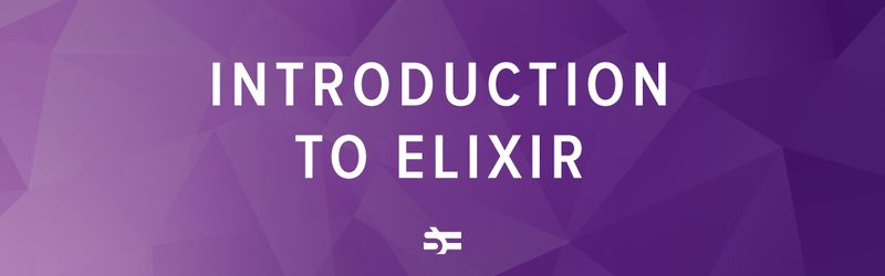 Beginner's guide to Elixir