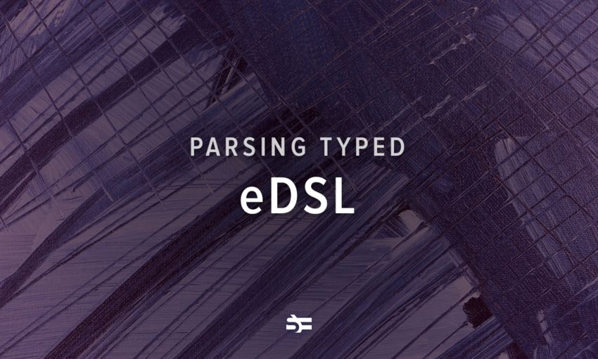 Parsing Typed eDSL