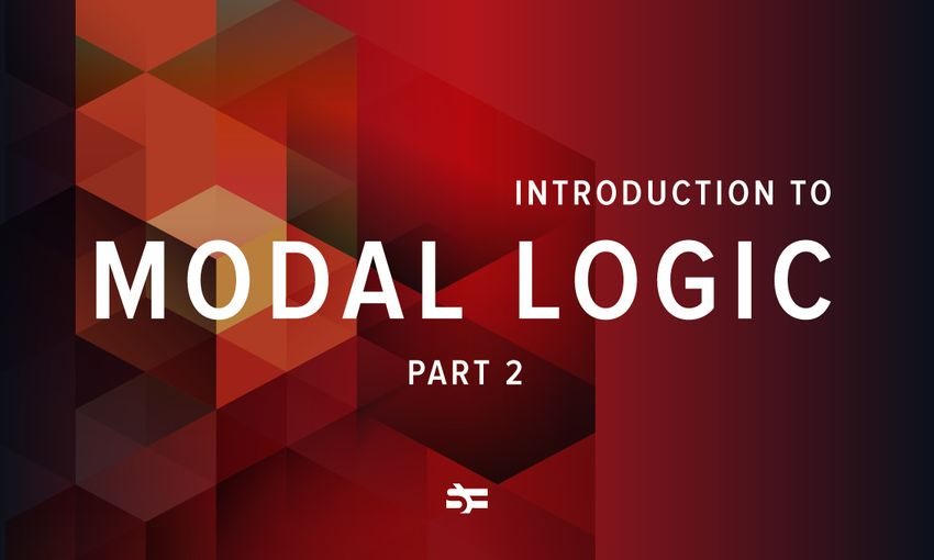 Rapid introduction to modal logic, part 2