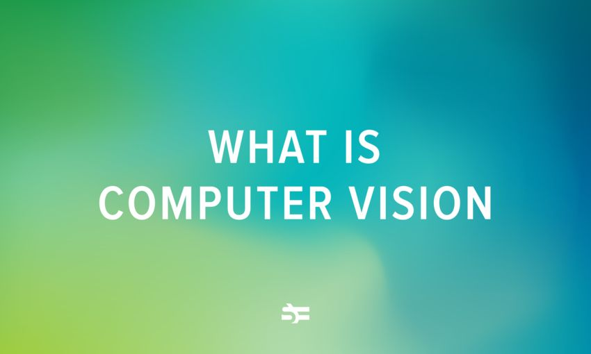 What is computer vision, and how it works