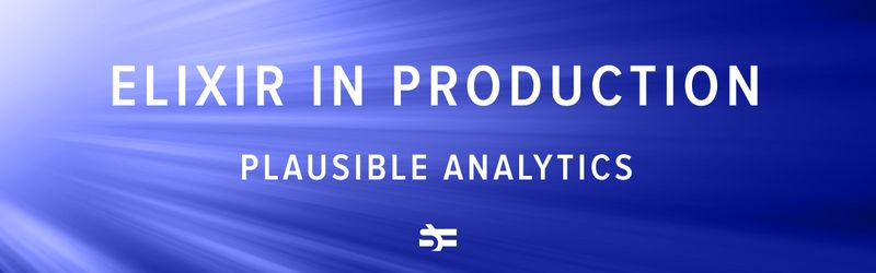 elixir in production: plausible analytics