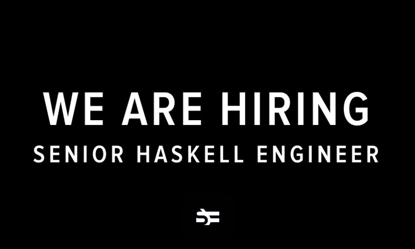 We Are Hiring a Senior Haskell Engineer