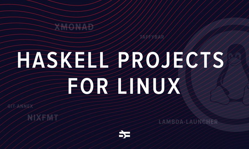 10 great haskell open-source projects for linux