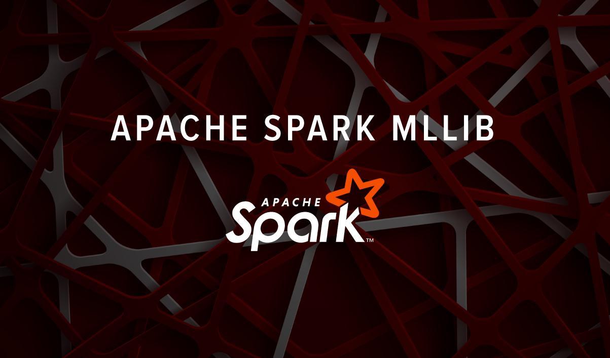 Apache Spark MLlib
