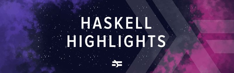 A Few Haskell Highlights: Top Haskell Resources of 2019