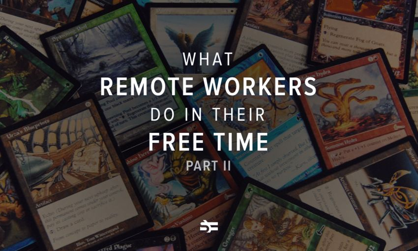 What Remote Workers Do in Their Free Time. Part II