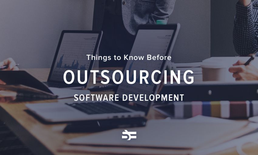 Things to Know Before Outsourcing Software Development
