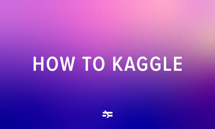 How to Participate in a Kaggle Competition