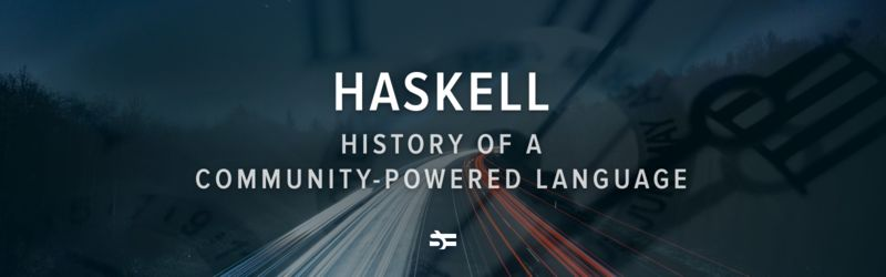 Haskell. History of a Community-Powered Language
