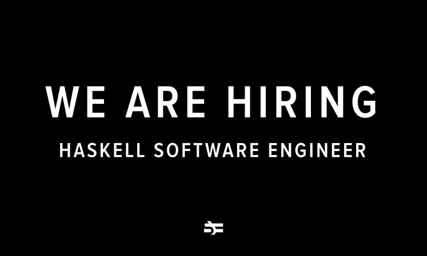 We Are Hiring a Haskell Software Engineer