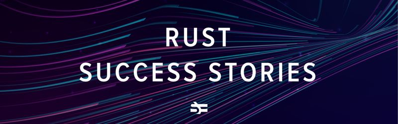 9 Companies That Use Rust in Production